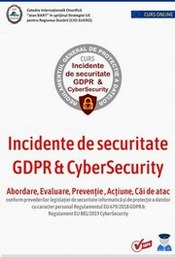 Cursul Incidente de securitate GDPR & CyberSecurity