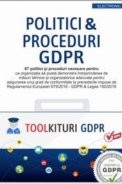 Kit GDPR 67 de Politici si Proceduri obligatorii pentru conformitatea la Regulamentul EU 679/2016