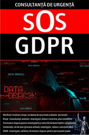 Consultanta de urgenta SOS GDPR – asistenta de specialtate in domeniul protectiei datelor personale
