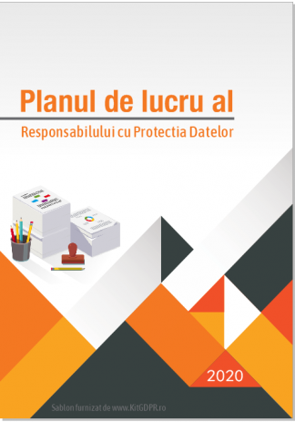 Planul de lucru al Responsabilului cu Protectia Datelor