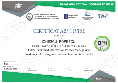 Curs tip Mini-MBA CIPM Certified Information Privacy Management – Fundamentele managementului confidentialitatii datelor