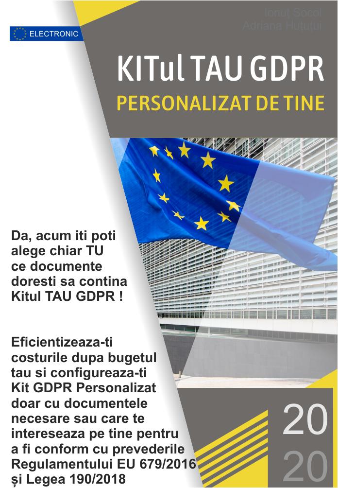 Kitul TAU GDPR Personalizat de tine Da, acum poti alege chiar TU ce documente doresti sa contina Kitul Tau GDPR !